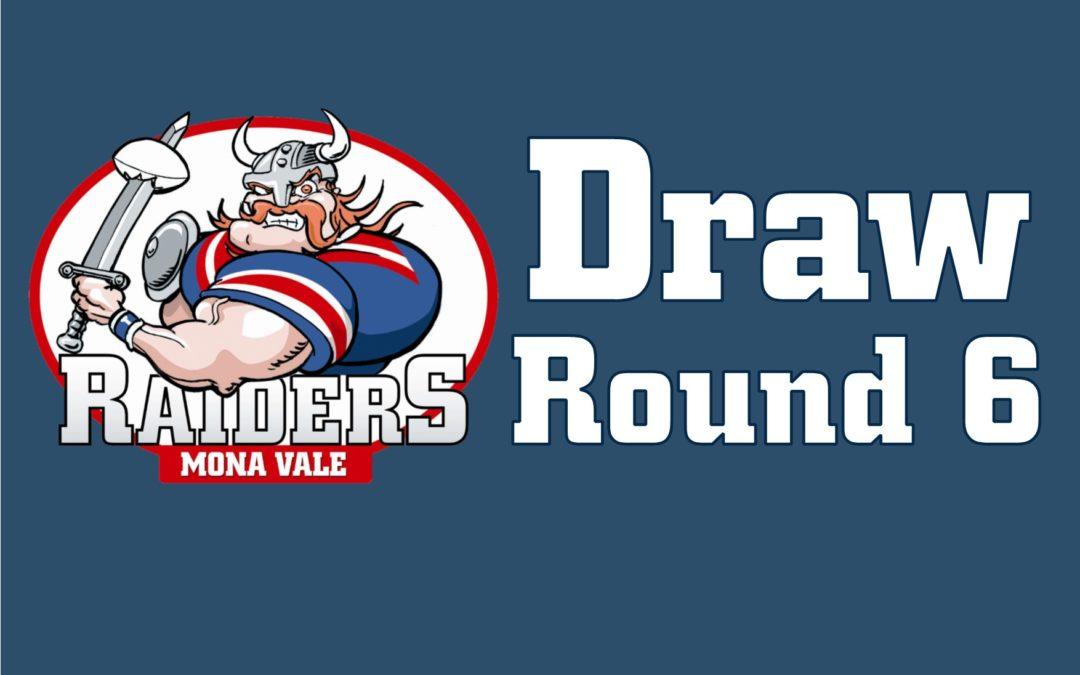 Round 6 Draw – 2018